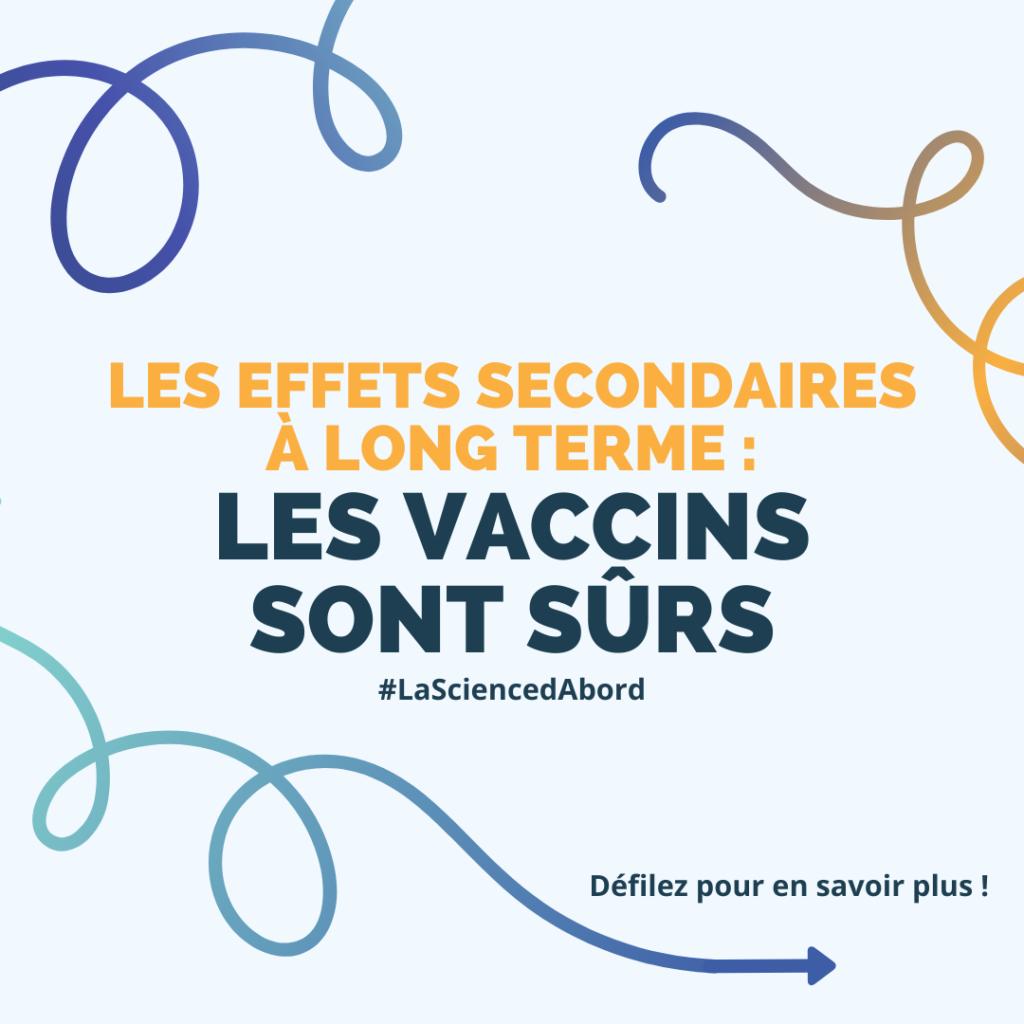 LEs effets secondaires à long terme : Les vaccins sont sûrs