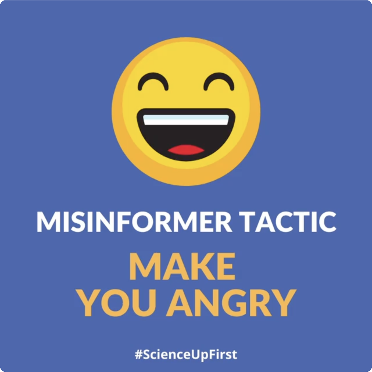 Misinformer Tactic: Make you angry