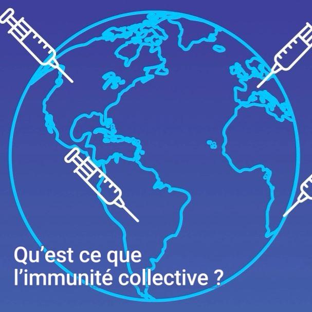 Qu'est ce que l'immunité collective ?