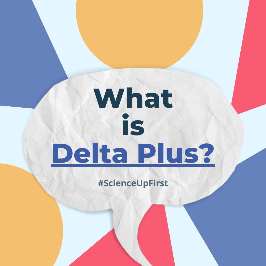What is Delta Plus?