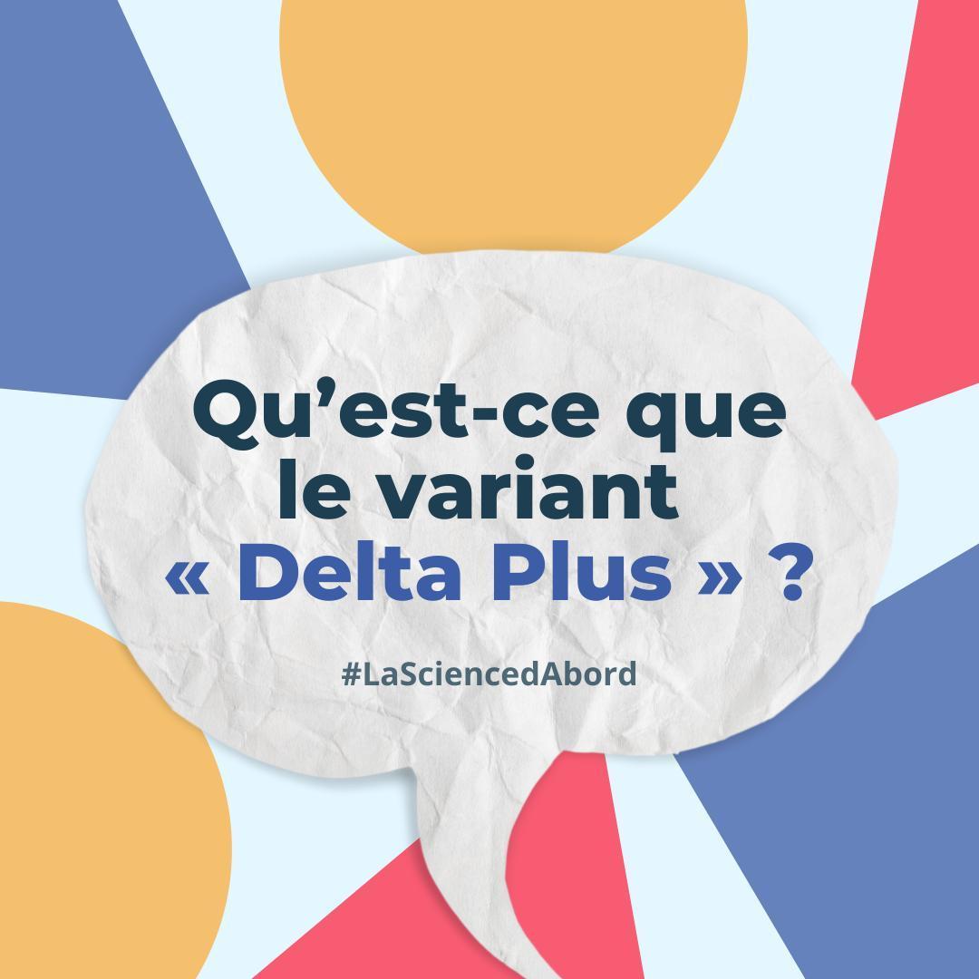 Qu'est-ce que le variant «Delta Plus» ?