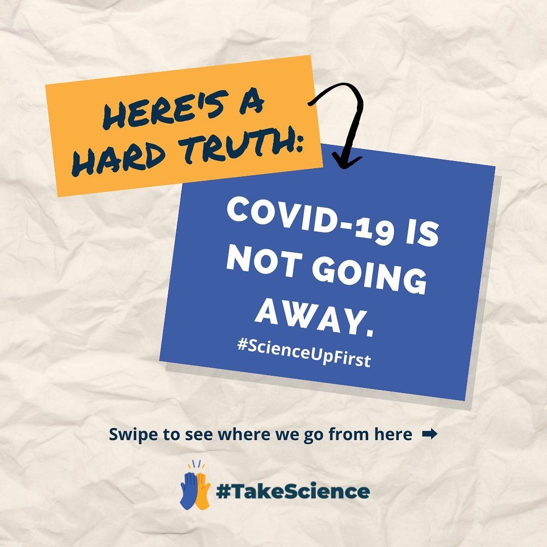 Hard Truth: COVID-19 is not going away.