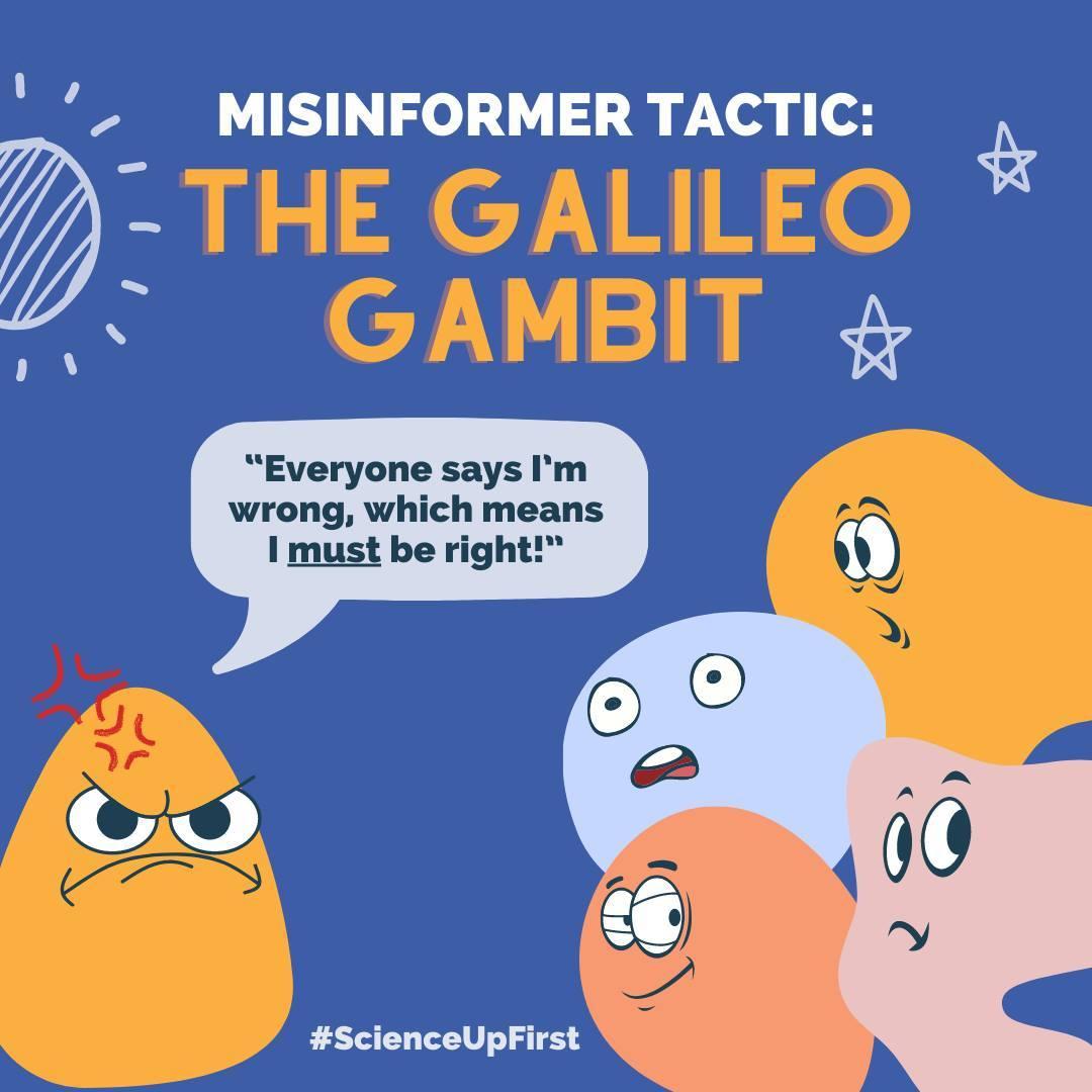 Misinformer Tactic: The Galileo Gambit