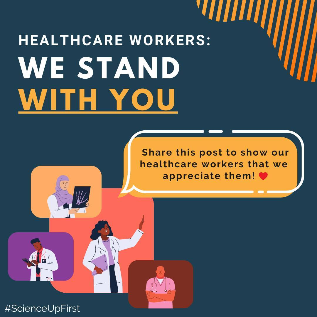 Healthcare Workers: We stand with you!
