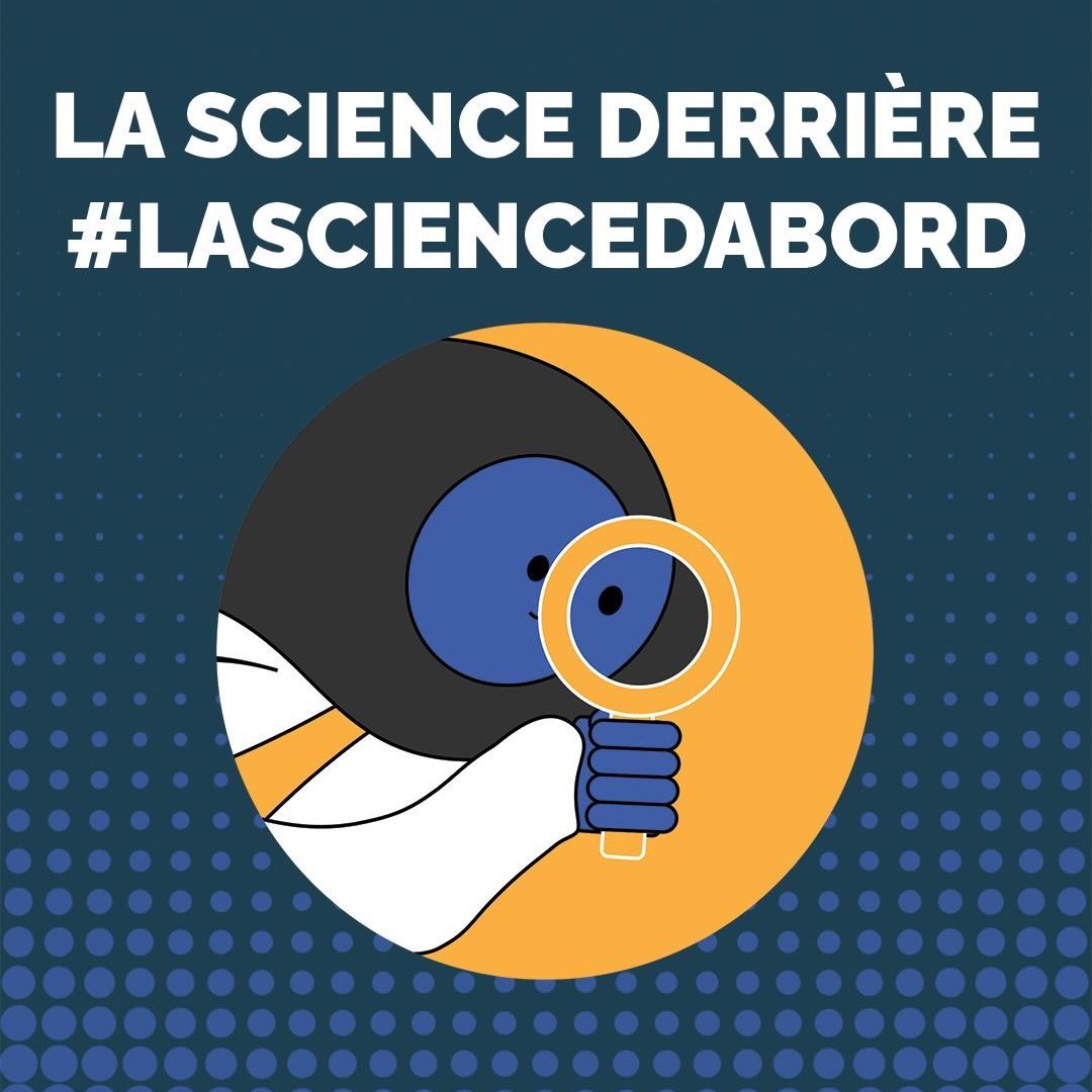La science derrière #LaSciencedAbord